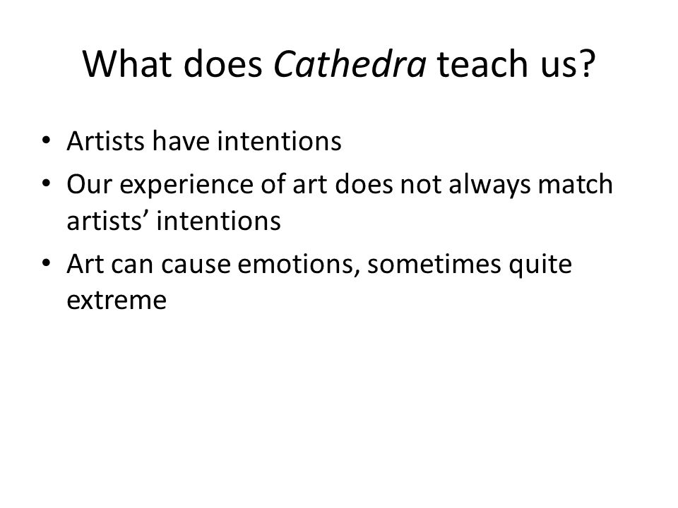 What does Cathedra teach us