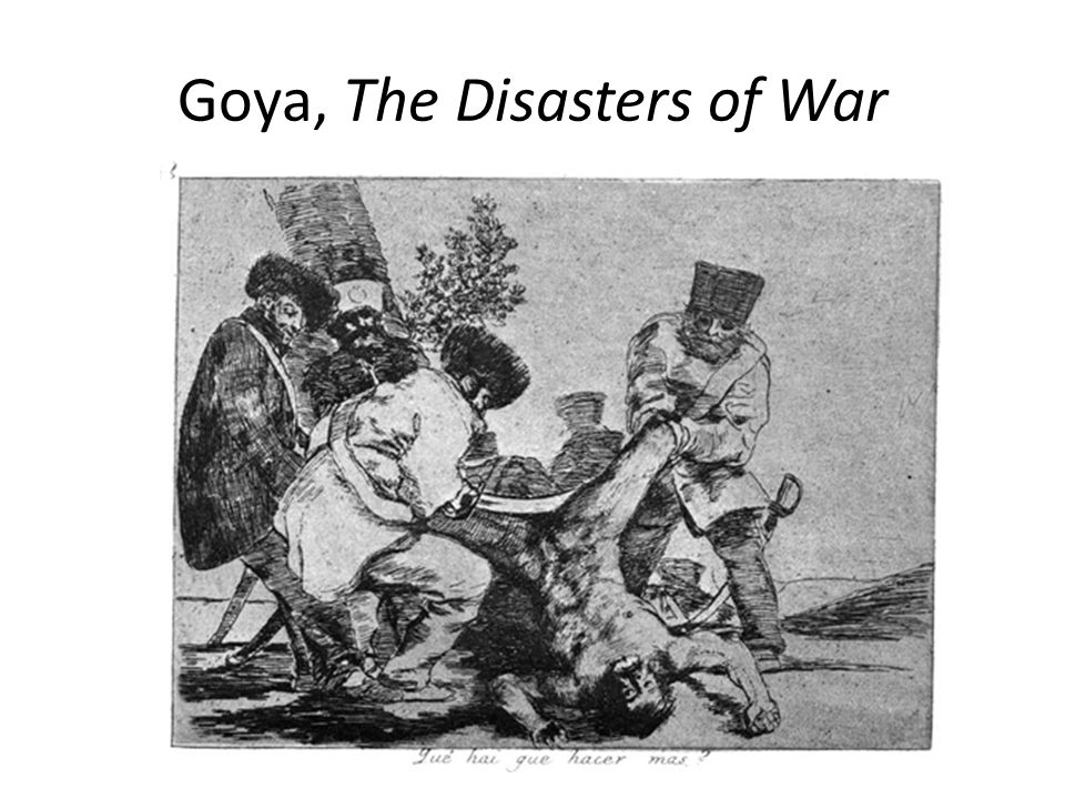 Goya, The Disasters of War