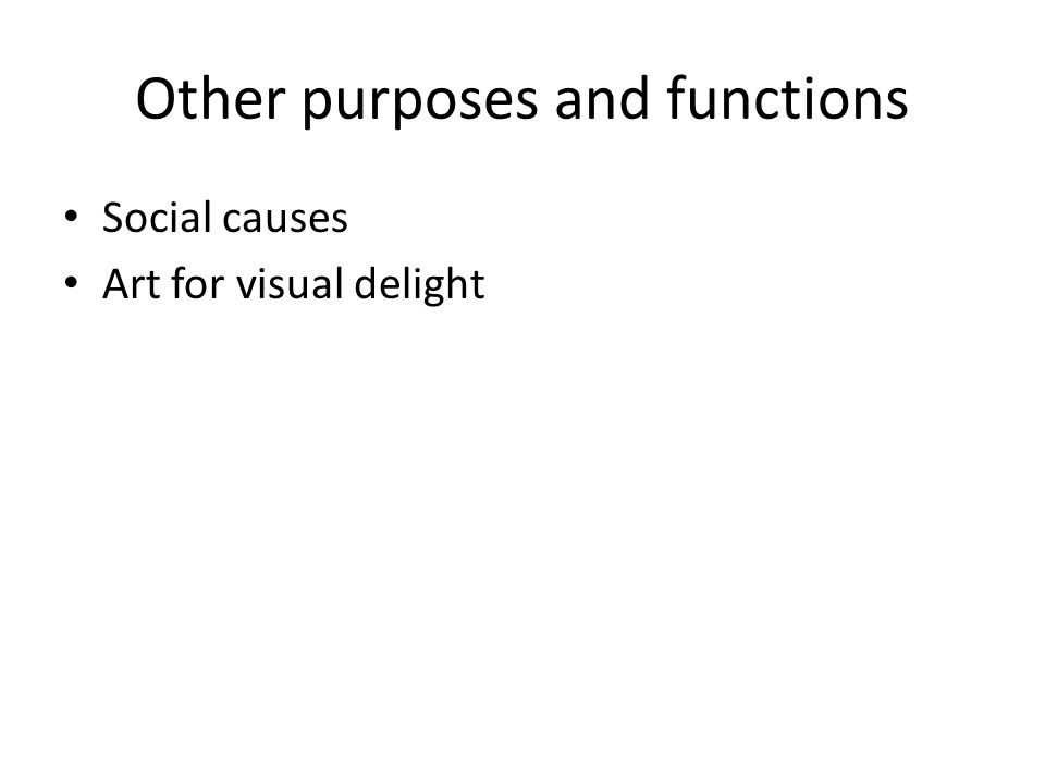 Other purposes and functions