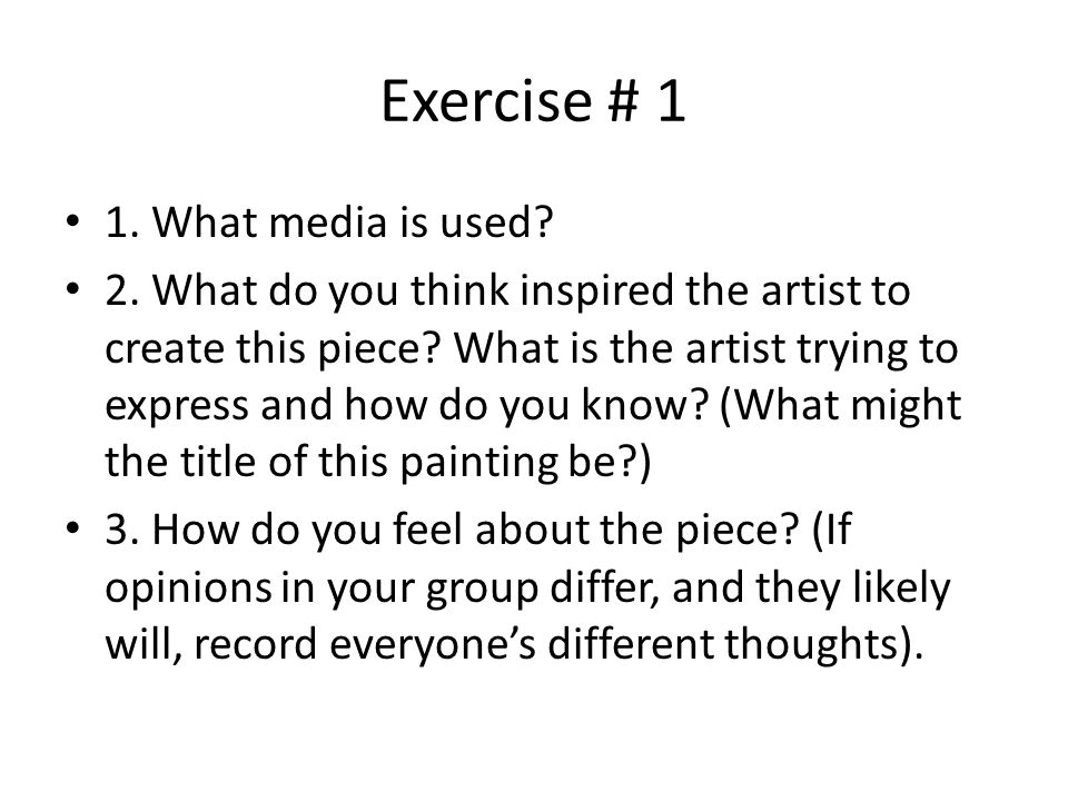 Exercise # 1 1. What media is used