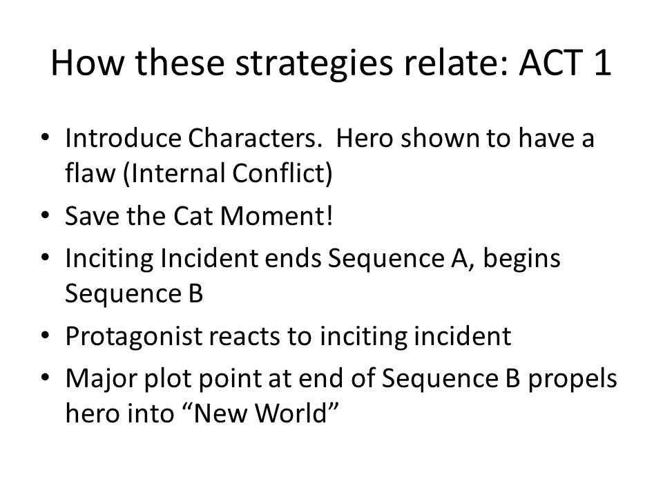 How these strategies relate: ACT 1