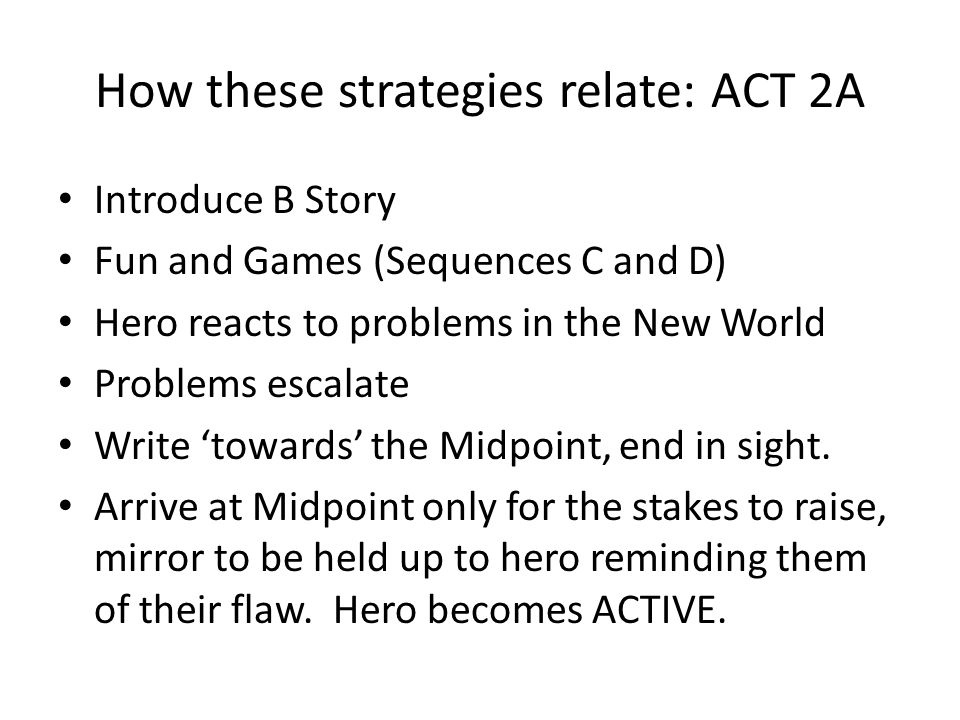 How these strategies relate: ACT 2A