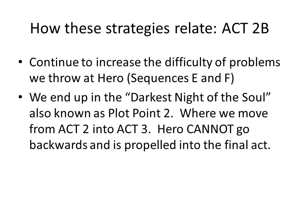 How these strategies relate: ACT 2B