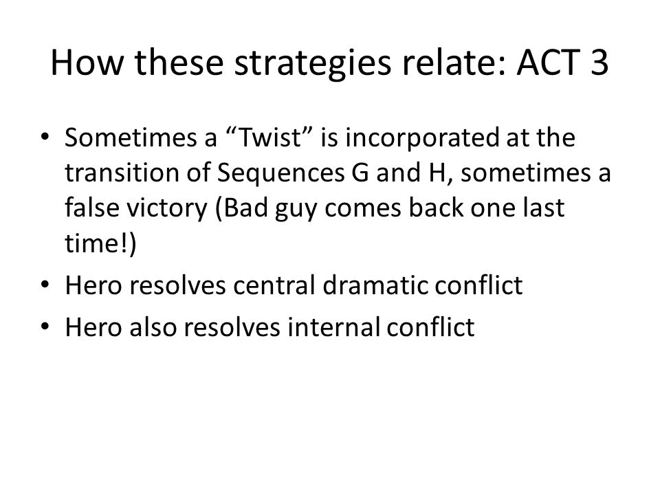 How these strategies relate: ACT 3