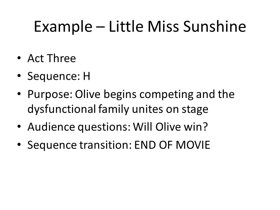Example – Little Miss Sunshine