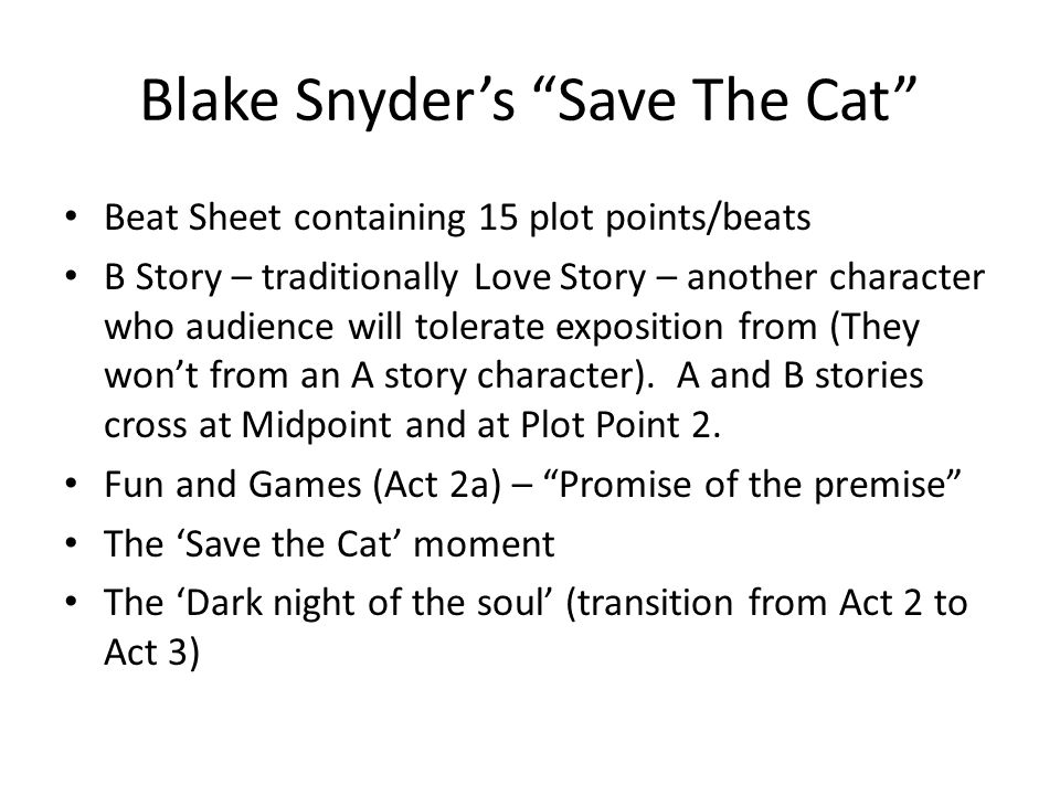 Blake Snyder's Save The Cat