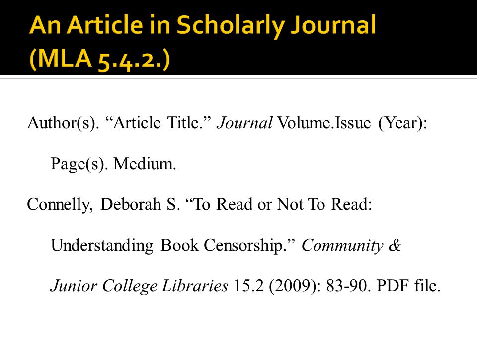 An Article in Scholarly Journal (MLA 5.4.2.)