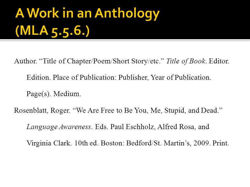 A Work in an Anthology (MLA 5.5.6.)