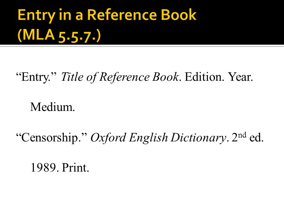 Entry in a Reference Book (MLA 5.5.7.)