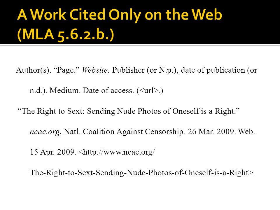 A Work Cited Only on the Web (MLA 5.6.2.b.)