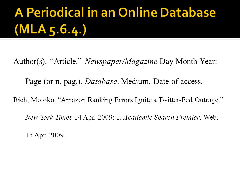 A Periodical in an Online Database (MLA 5.6.4.)
