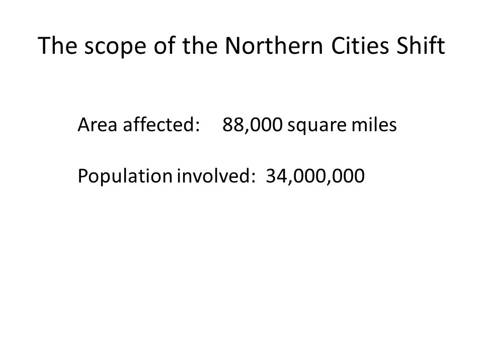 The scope of the Northern Cities Shift
