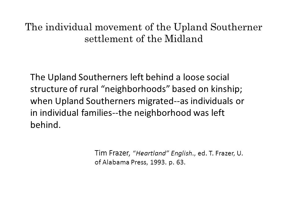 The individual movement of the Upland Southerner settlement of the Midland