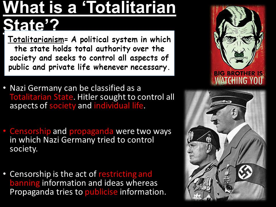 What is a 'Totalitarian State'