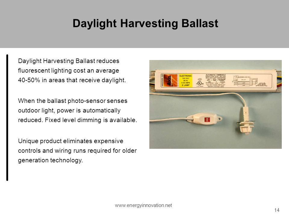 Daylight Harvesting Ballast