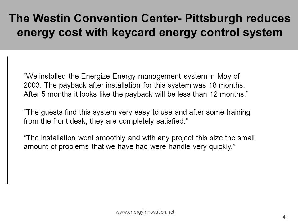 The Westin Convention Center- Pittsburgh reduces energy cost with keycard energy control system