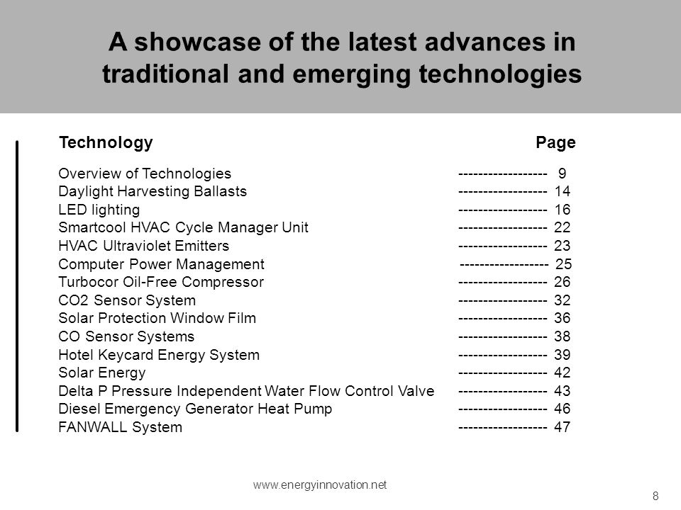 A showcase of the latest advances in traditional and emerging technologies