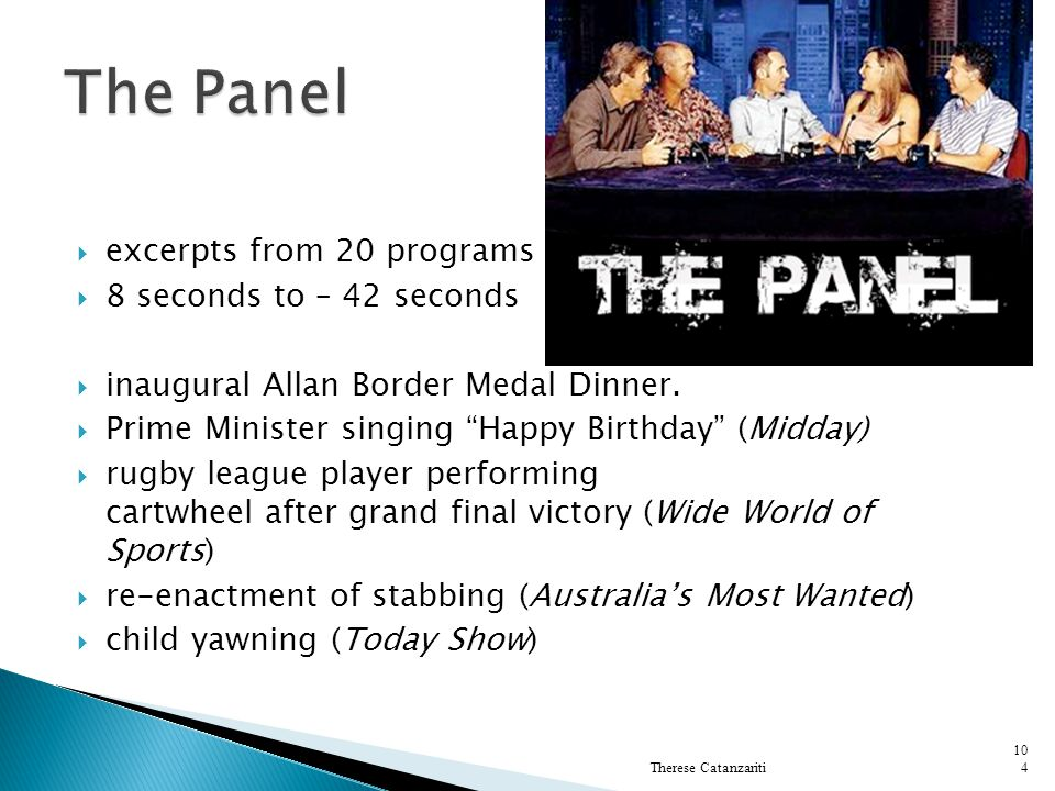 The Panel excerpts from 20 programs from Nine