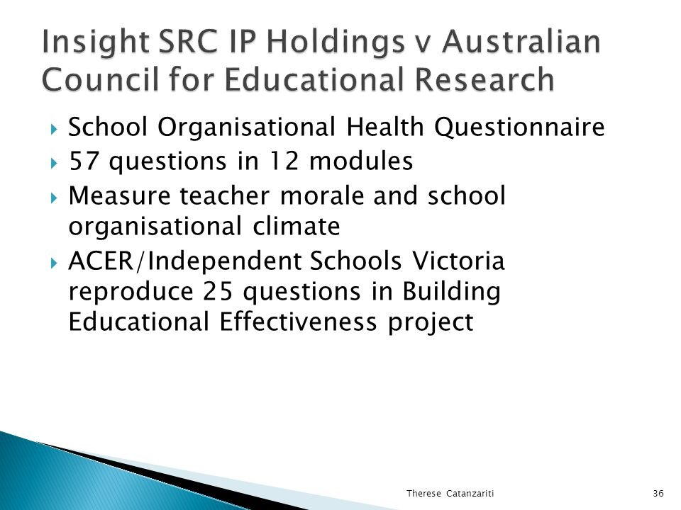 Insight SRC IP Holdings v Australian Council for Educational Research