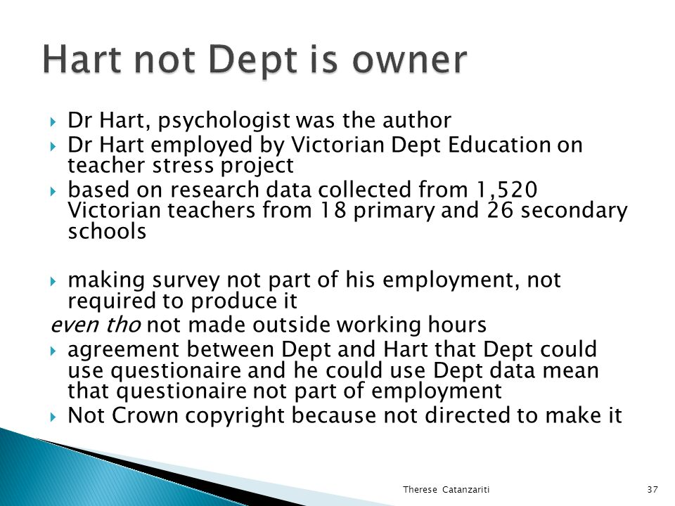 Hart not Dept is owner Dr Hart, psychologist was the author