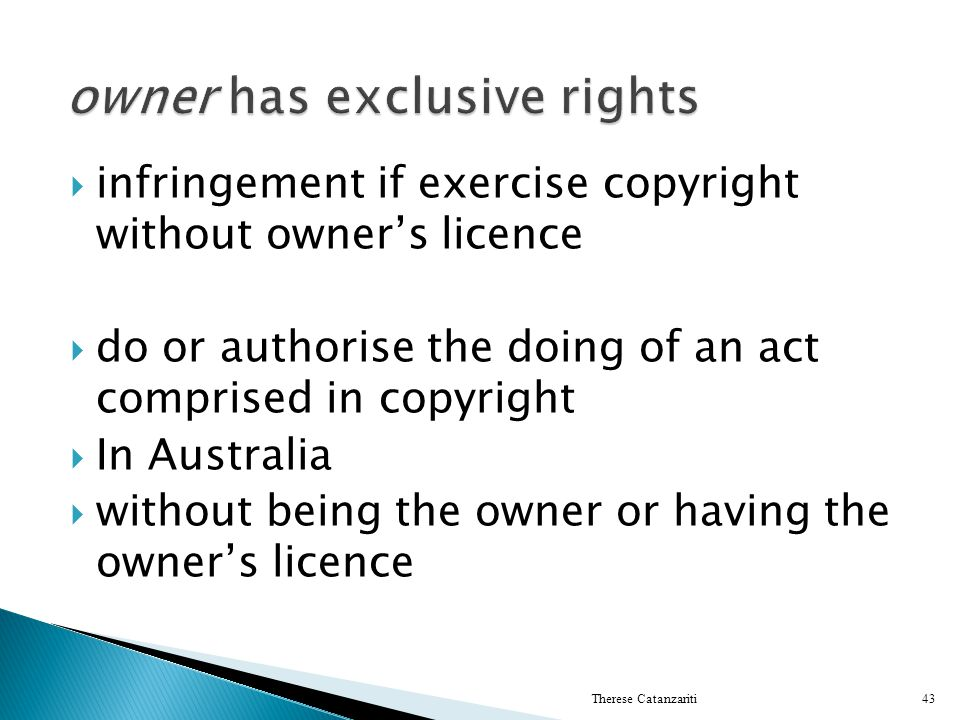 owner has exclusive rights