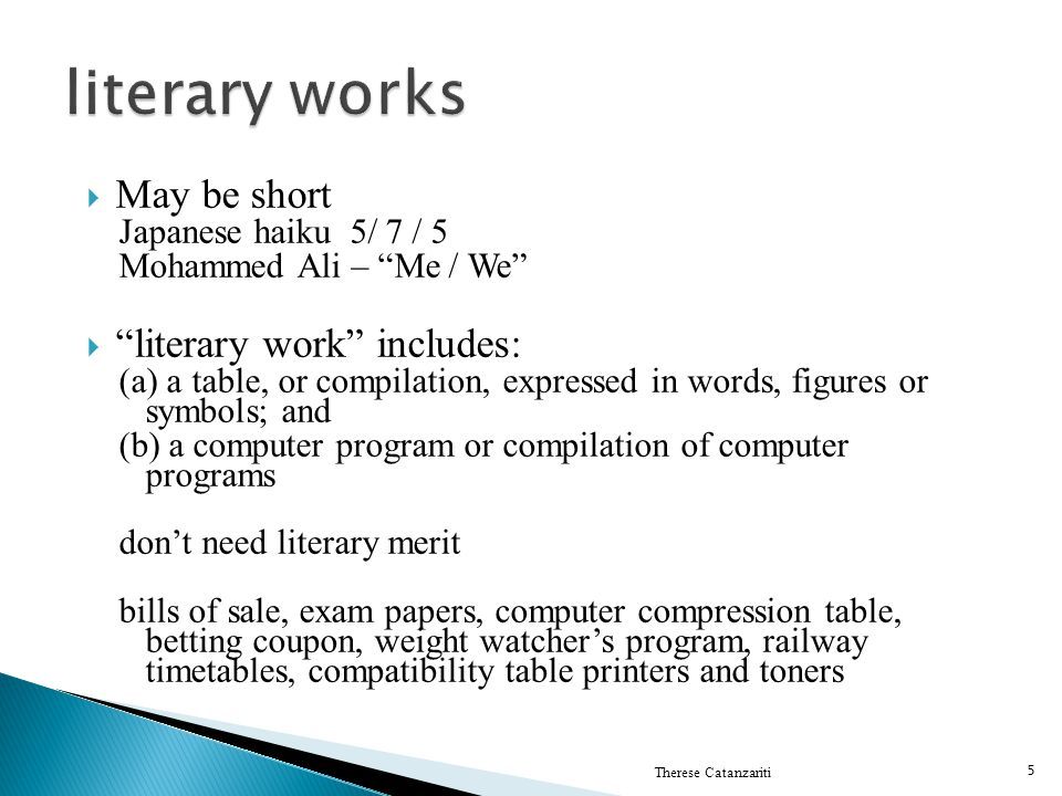 literary works May be short literary work includes: