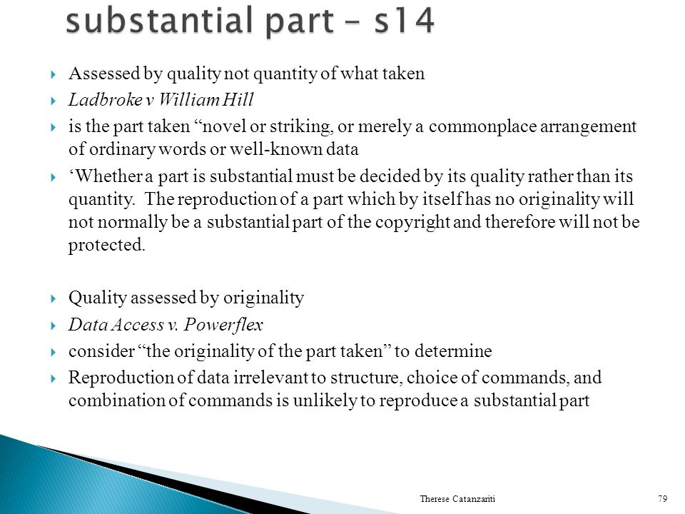 substantial part – s14 Assessed by quality not quantity of what taken