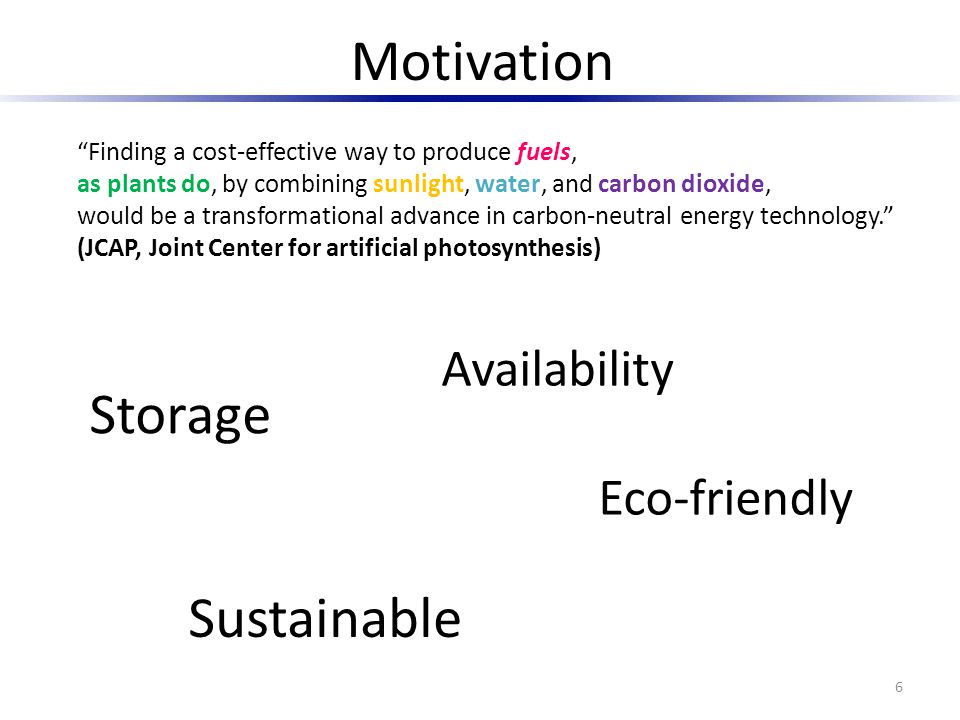 Motivation Storage Sustainable Availability Eco-friendly