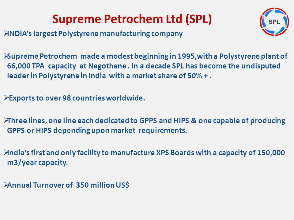 Supreme Petrochem Ltd (SPL)