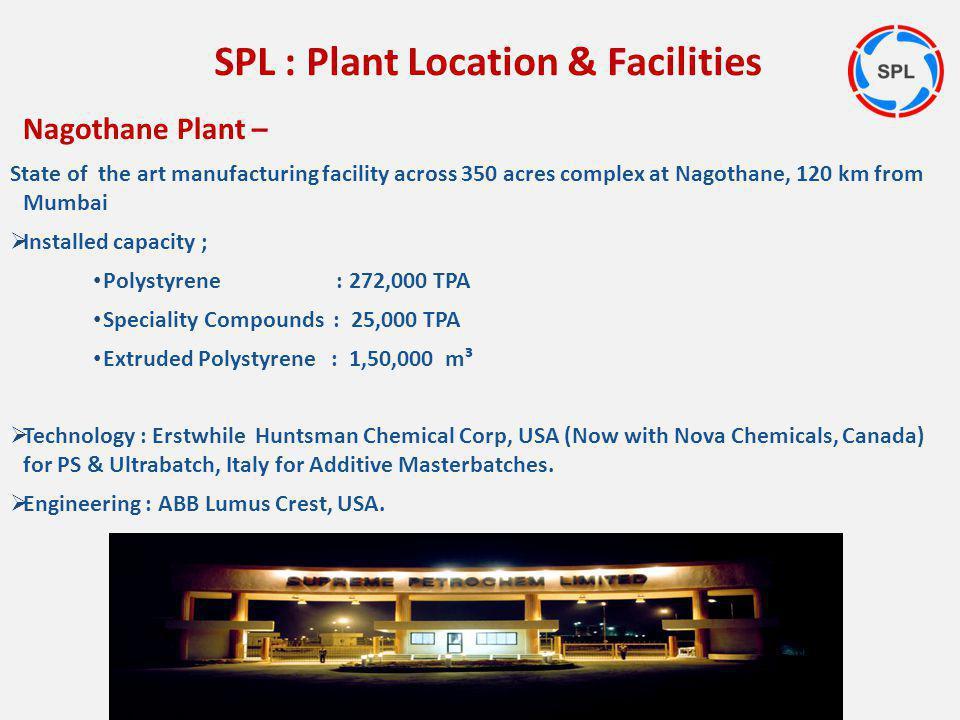 SPL : Plant Location & Facilities