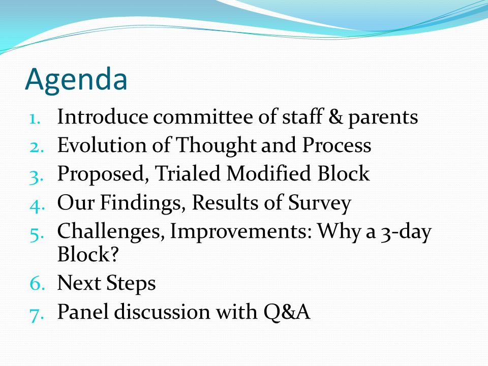 Agenda Introduce committee of staff & parents