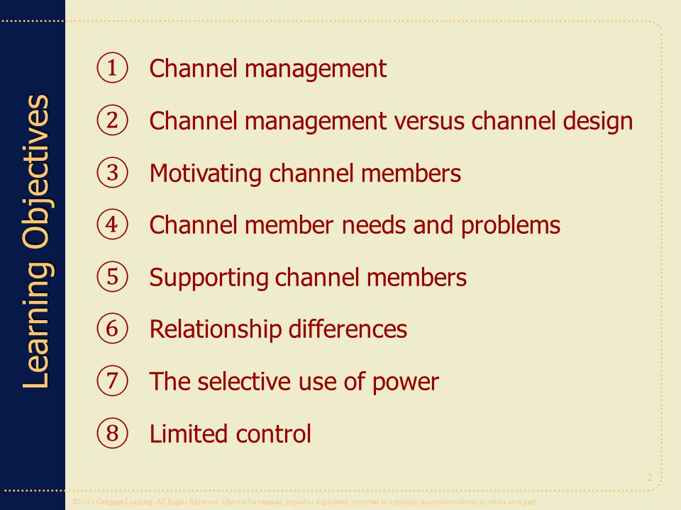 Channel management Channel management versus channel design. Motivating channel members. Channel member needs and problems.