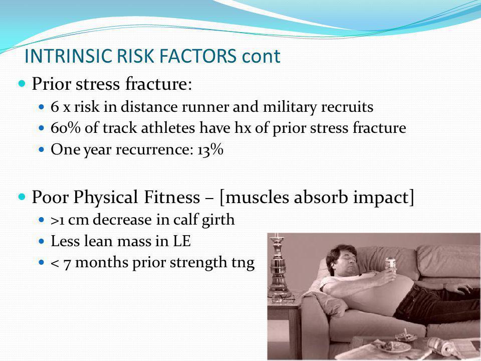 INTRINSIC RISK FACTORS cont