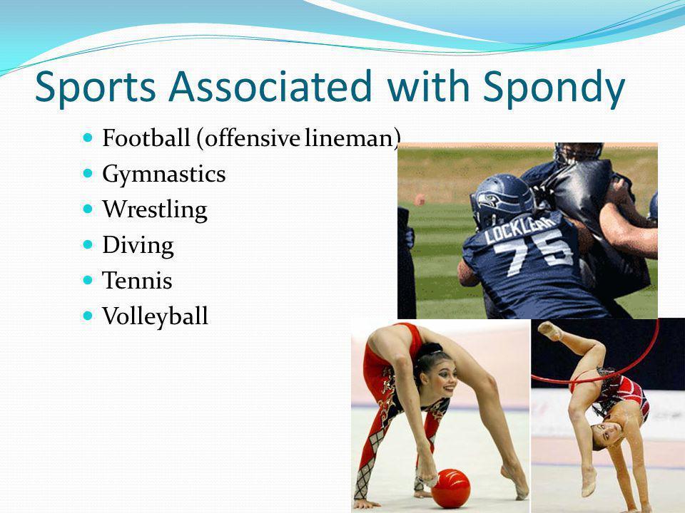 Sports Associated with Spondy