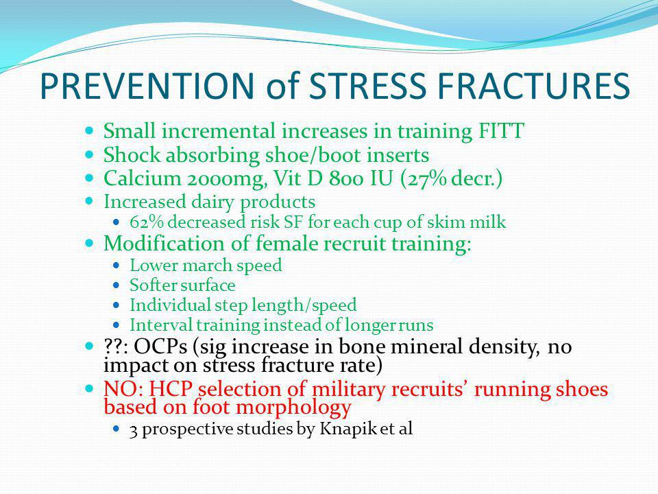 PREVENTION of STRESS FRACTURES