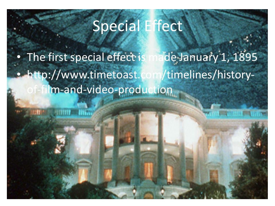 Special Effect The first special effect is made January 1, 1895