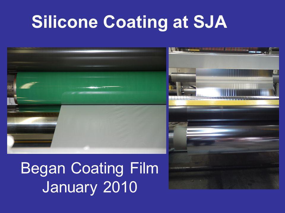 Began Coating Film January 2010