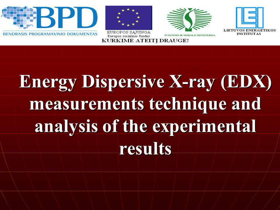 Energy Dispersive X-ray (EDX) measurements technique and analysis of the experimental results