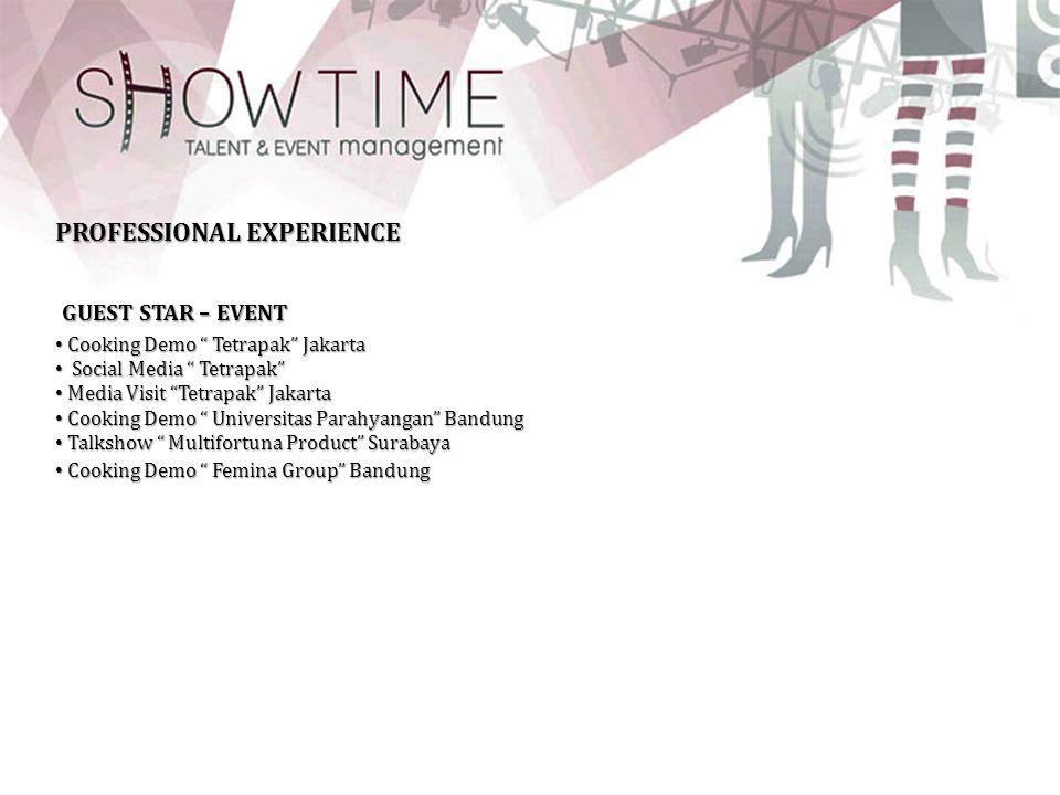 GUEST STAR – EVENT PROFESSIONAL EXPERIENCE