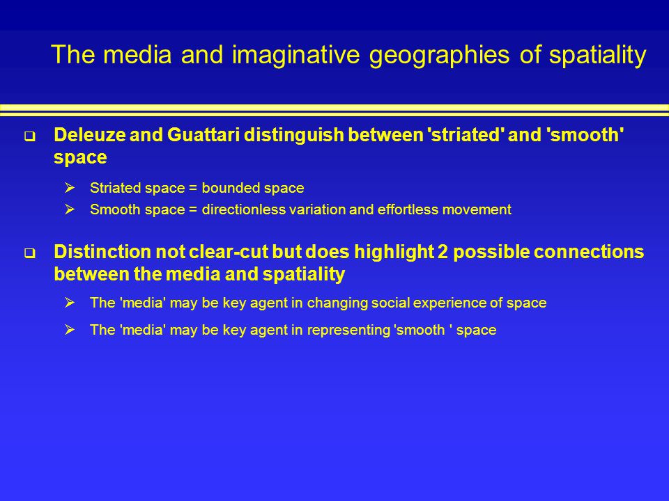 The media and imaginative geographies of spatiality