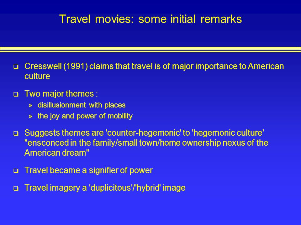 Travel movies: some initial remarks
