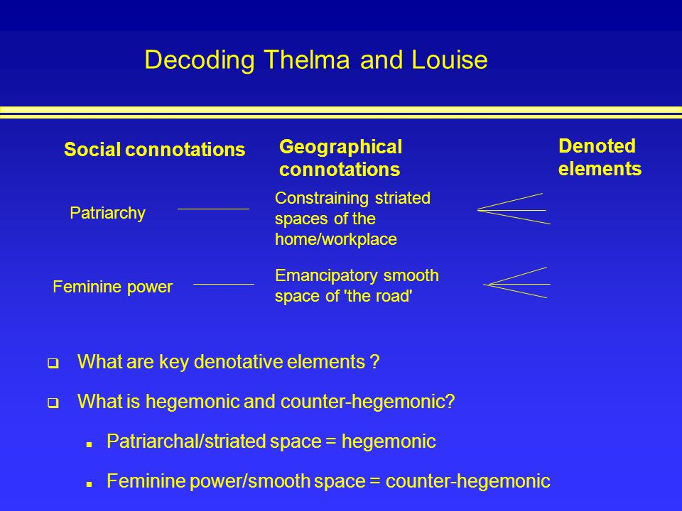 Decoding Thelma and Louise