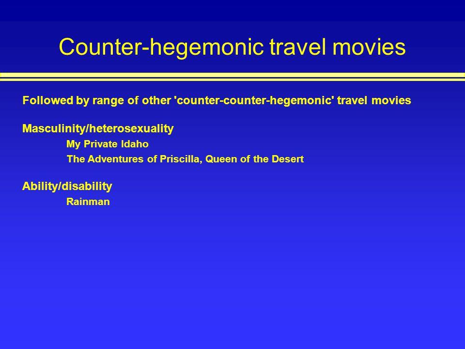 Counter-hegemonic travel movies