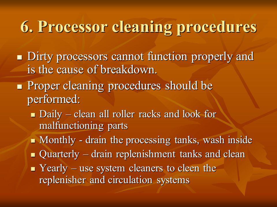 6. Processor cleaning procedures