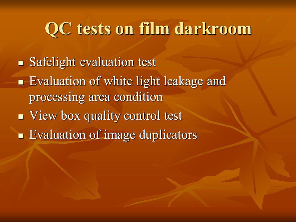 QC tests on film darkroom