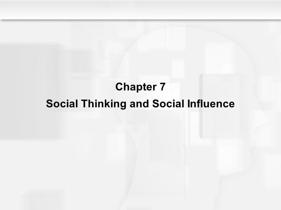 Social Thinking and Social Influence