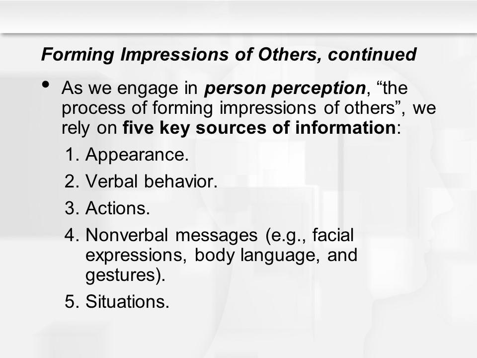 Forming Impressions of Others, continued