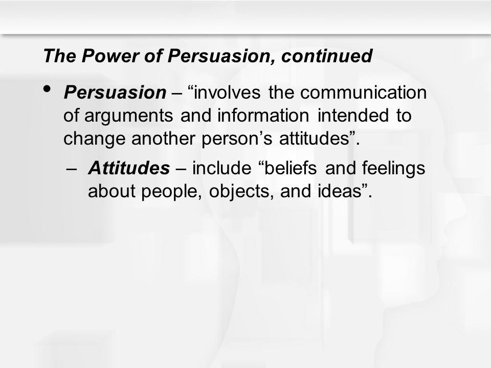 The Power of Persuasion, continued