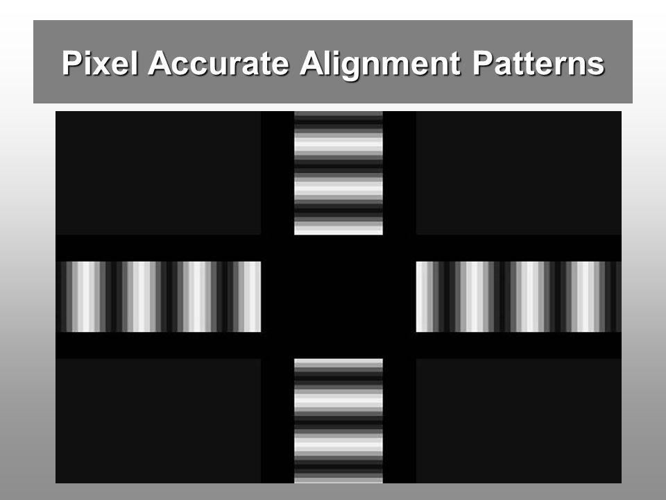 Pixel Accurate Alignment Patterns