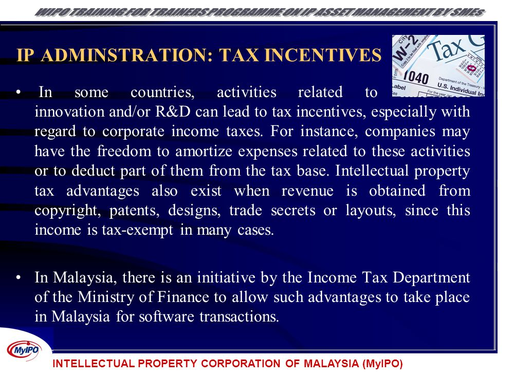IP ADMINSTRATION: TAX INCENTIVES